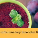 10 Best Anti-inflammatory Smoothie Recipes