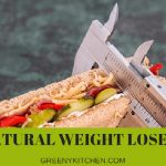 22 Natural Weight Loss Tips That Can Boost Your Weight Loss Journey