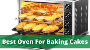 best oven for baking cakes