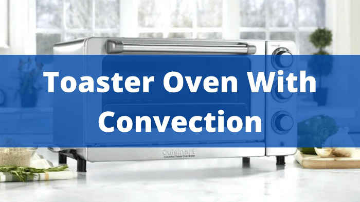 toaster oven with convection