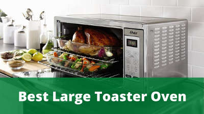 best large toaster oven