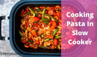 can you cook pasta in slow cooker