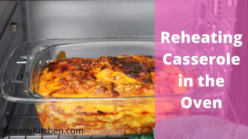 how to reheat a casserole in the oven